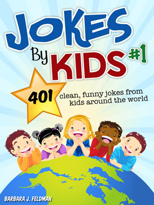 jokes by kids volume 1 and 2 each include 401 clean funny jokes from ...